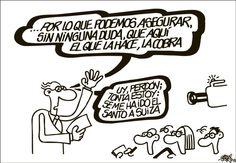 ...el que la hace, la cobra Viñeta: Forges - 2014-11-06 | Opinión | EL PAÍS