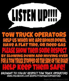 Slow Down, Move Over Awareness Photo's - Tow Connections: Tow Truck, Trucks, Towing Company, Flat Tire, Slow Down, Humor, Life, Humour, Truck