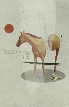 """Take The Money and Run"" -Collage by Julien Ulvoas"