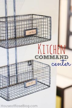 Organize Your Home With Baskets - Kitchen Command Center - near door going in/out from garage. maybe do cahlkboard paint on back of that already-magnetic-door?