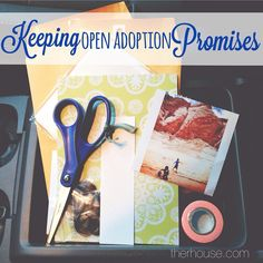 A reminder to keep your open adoption promises.