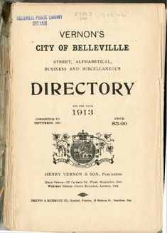 Vernon's City of Belleville Directories 1909-2004 at CABHC (Community Archives of Belleville and Hastings County) #VernonDirectories #Belleville #Quinte #familyhistory Vernon, Family History, The Unit, City, Cities