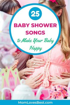 If your baby is awake at their baby shower, these songs might convince them to send a few loving kicks your way. Many of these would make good lullaby options after birth too. #babyshowerideas #babyshowergames #babyshowergifts #babyshowerfavors #babyshowerinvitations