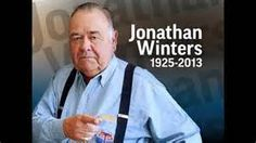 Jonathan Winters - comedian Rest In Peace  You made us laugh!