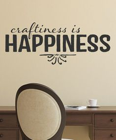 This Black 'Craftiness is Happiness' Decal is perfect! #zulilyfinds