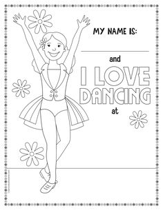 Made these for my little dancers products i love for I love dance coloring pages