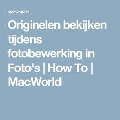 Originelen bekijken tijdens fotobewerking in Foto's | How To | MacWorld