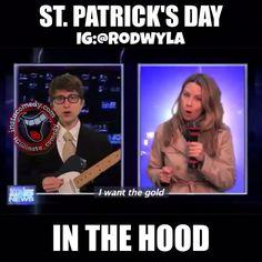 Happy ST. Patrick's Day .. @insta_comedy #rodwyla #insta_comedy #videomeme #stpatricksday #bostonMA - @Roderick Rodriguez- #webstagram