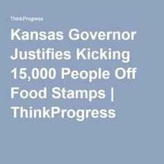 Kansas Governor Justifies Kicking 15,000 People Off Food Stamps | ThinkProgress