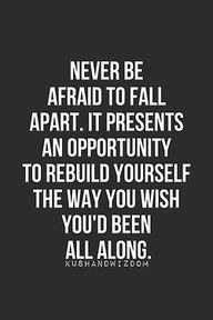 """fall and rebuild ♥ """"Nunca tengas miedo de derrumbarte. Eso te da la oportunidad de recrearte a ti mismo del modo en que siempre deseaste ser"""""""