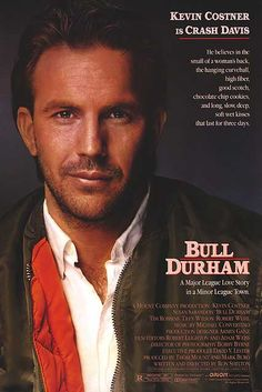 I had this poster hanging in my dorm room in college - good memories and  love some Bull Durham : )