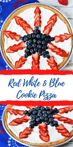 Red White and Blue Cookie Pizza Recipe for Memorial Day, 4th of July and Labor Day