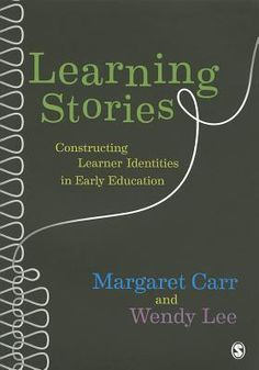 "Read ""Learning Stories Constructing Learner Identities in Early Education"" by Ms Wendy Lee available from Rakuten Kobo. New companion bookLearning Stories in Practice out now! Margaret Carr's seminal work on Learning Stories was first publi. Inquiry Based Learning, Early Learning, Early Education, Early Childhood Education, Continuing Education, Emergent Curriculum, Learning Stories, Reflective Practice, Educational Leadership"