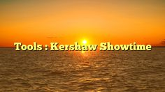 Tools : Kershaw Showtime - http://www.facebook.com/721755137842192/posts/1534407303243634