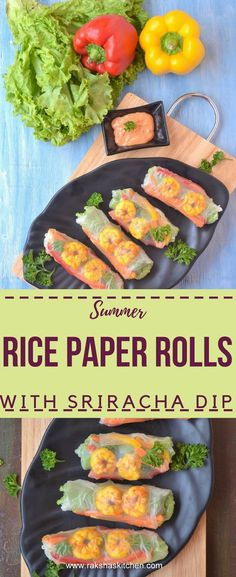 Rice Paper Rolls, Rice Paper Rolls with shrimp, Shrimp Rice Paper Rolls, Rice paper summer rolls, Rice paper spring rolls, how to make rice paper rolls, sriracha dip, rice paper rolls with sriracha dip