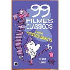 99 FILMES CLASSICOS PARA APRESSADINHOS-R$26.99