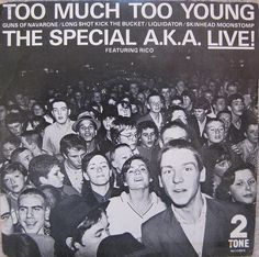 (^o^) On this day in The Specials were at on the UK singles chart with 'The Special A. Live E. The lead track 'Too Much Too Young' was the shortest song to reach on the UK singles chart in the at Ska Music, Jazz, Ska Punk, Rude Boy, Lp Cover, Cover Art, Long Shot, Northern Soul, Music Albums