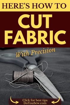 While cutting fabric is quite simple indeed, it is also very easy to make a mistake. The truth is that you can ruin your project even before you turn on your sewing machine. All because of sloppy cutting. Twisted seams, seams that don't match, patterns that don't match, not enough fabric, and a couple of other faults can occur only because you didn't cut your fabric properly! #fabrictips #doyousew #howtocutfabric #sewingtips #sewinghowto #sewingbeginners #sewingforbeginners #sewing101