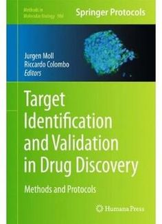 Target Identification And Validation In Drug Discovery: Methods And Protocols PDF