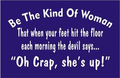 Funny Stencils  Be the Kind of WOMAN 10 Wide x by SuperiorStencils, $8.95