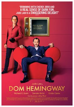Dom Hemingway- great soundtrack and you get to see Jude Law's bum and a great performance.