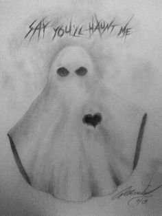 """Stone Sour lyrics """"Say you'll haunt me."""" Tattoo quote idea. Artist Allison Birdy Quick. Also a cute ghost/paranormal tattoo idea."""