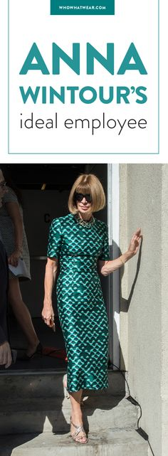 Anna Wintour's qualifications for a Vogue employee