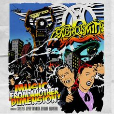 """Aerosmith's album """"Music From another Dimension""""  Love this record !"""
