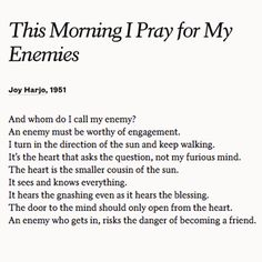 """""""This Morning I Pray for My Enemies"""" by Joy Harjo. Read more poems at Poets.org."""