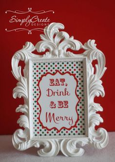 Printable Signs + picture frames, perfect holiday / party decor!