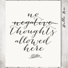 No Negative Thoughts Allowed Here Motivation Wall Decor Quote Print Inspirational Wedding Love Quoteswedding Vow Artwedding Guest Bookwall