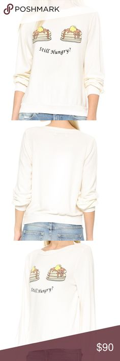 """Wildfox Still Hungry Brunch Sweatshirt Tall stacks of pancakes and """"still hungry?"""" Boat neckline. Banded edges. Material: 47% polyester 47% rayon 6% spandex. No trades.   To purchase: """"Buy Now"""" or """"add to bundle"""". ❤️ Wildfox Sweaters"""