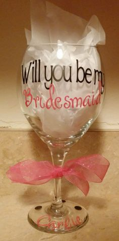 WIll you be my Bridesmaid wine glasses