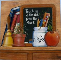 Teaching is the art from the heart