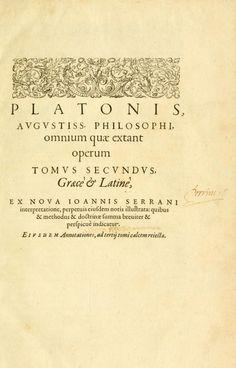 platonis opera πλάτωνος έργα | ed. εκδ. Henricus Stephanus (Henri Estienne) | tr. μτφ. Joannes Serranus (Jean de Serres) | vol. τομ. 2 | Geneva, 1578