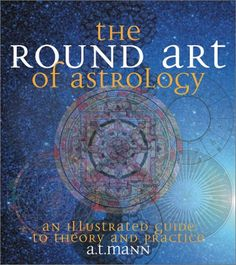 The Round Art of Astrology