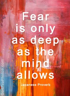 don't allow fear to control your life
