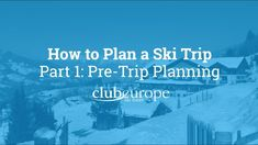 Need help getting started? Check out  the first part of our short ski trip planning film.  Find the others on our Youtube channel. Plan A, How To Plan, Snowboarding, Skiing, Best Ski Resorts, Ski Touring, Best Skis, Tour Operator, Get Started
