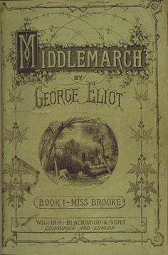 Middlemarch by George Eliot - still one of my favorites.