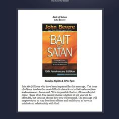 The Bait of Satan by John Bevere Do you deal with offense daily? That is the Bait of Satan - hand that over to God.