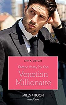 Buy Swept Away By The Venetian Millionaire (Mills & Boon True Love) (Destination Brides, Book by Nina Singh and Read this Book on Kobo's Free Apps. Discover Kobo's Vast Collection of Ebooks and Audiobooks Today - Over 4 Million Titles! Harlequin Romance, Swept Away, Bride Book, First Night, Venetian, True Love, About Uk, The Man, Love Her