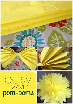 DIY: Cheap and Easy Party Decor 2/$1 Tissue Paper Pom Poms 6 tissue paper in each ball - can also alternate paper color for a nice effect - say white and yellow- 3 of each