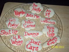 """Rude Cookies. Thursday, 3-8-12, was Nationial Be Nasty Day. To celebrate the day I made these """"rude cookies"""" to share with my co-workers!"""