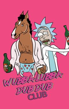 Rick and Morty x Bojack Horseman