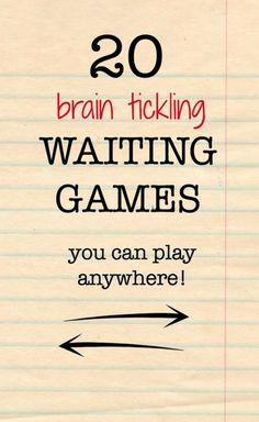 20 Waiting Games For Kids That Will Tickle Your Brain