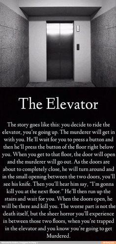 Creepy.....I will push the emergency button, but... omg, kinda freak