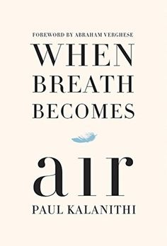 Le plaisir de lire: Paul Kalanithi - When Breath Becomes Air ePub