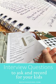 Great interview questions to ask your kids at various ages and stages of life! Also ideas on how to document the answers!!