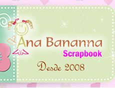 Ana Bananna Scrapbooking Loja Virtual Scrapbook