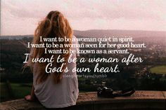 A woman after God's own heart.
